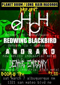 eHpH, Redwing Blackbird, Andrako, Death's Emissary @ LongHair Records